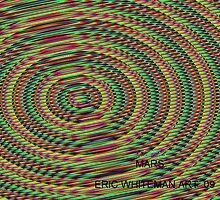 ( MARS )  ERIC WHITEMAN  ART   by eric  whiteman
