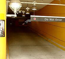 Do Not Enter by RobertCharles