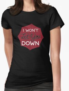 I Won't Let You Down Umbrella Womens Fitted T-Shirt