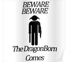 Beware Beware The DragonBorn Comes Poster