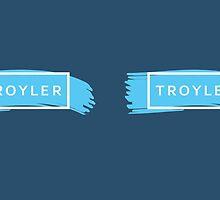 TROYLER (TRXYE insp) by Susanna Olmi