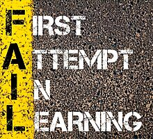 FAIL as FIRST ATTEMPT IN LEARNING by Stanciuc