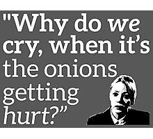 Philomena Cunk: Onions Photographic Print