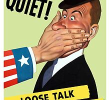 Quiet! Loose Talk Can Cost Lives by warishellstore