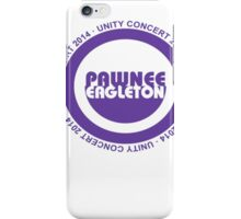 Pawnee Unity Concert 2014 iPhone Case/Skin