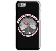 Headshot Outta Nowhere iPhone Case/Skin