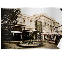 The Old and the new in Rundle Mall, Adelaide Poster