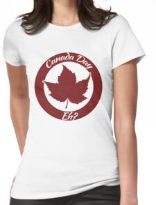 Canada Day eh Womens Fitted T-Shirt