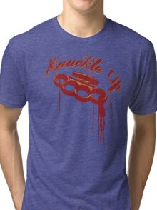 KNUCKLE UP Tri-blend T-Shirt