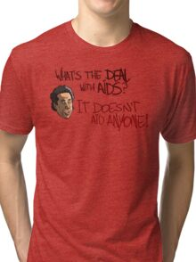 What's The Deal With AIDS? Tri-blend T-Shirt