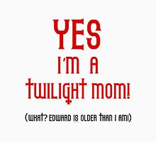 Yes, I'm a Twilight Mom T-Shirt Womens Fitted T-Shirt