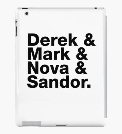 Derek & Mark & Nova & Sandor (Black) iPad Case/Skin