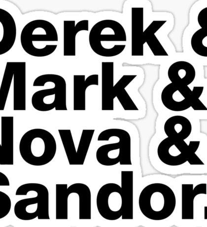 Derek & Mark & Nova & Sandor (Black) Sticker