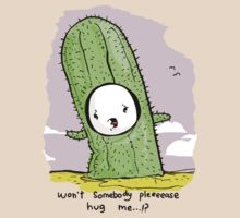 Nobody Hugs A Cactus. by Philip Elliott