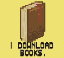 I DOWNLOAD BOOKS! by Philip Elliott