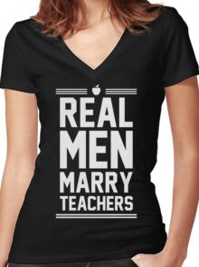 Real Men Marry Teachers Women's Fitted V-Neck T-Shirt