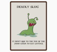 Deadly Slug by Sonja Wells