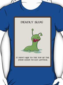 Deadly Slug T-Shirt