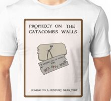 Prophecy on the Catacomb Walls Unisex T-Shirt