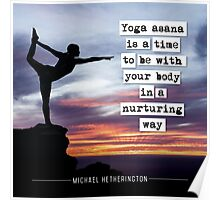 Yoga Asana is Nurturing Poster