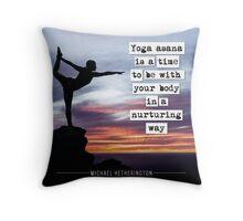 Yoga Asana is Nurturing Throw Pillow
