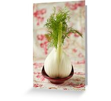 Fennel bulb Greeting Card