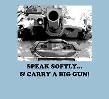 Speak Softly Unisex T-Shirt