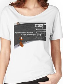 Put the coffee in the basket Women's Relaxed Fit T-Shirt