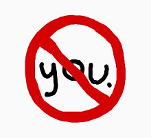 I Ban You From Myself. T-Shirt