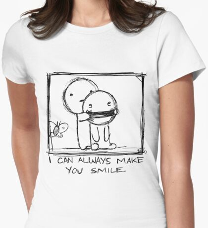 I Can Always Make You Smile. Womens Fitted T-Shirt