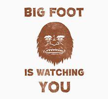 Big Foot Is Watching You Unisex T-Shirt