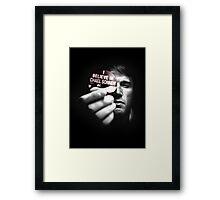 Believe in Chael Framed Print