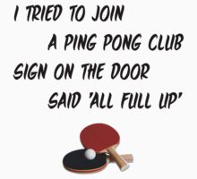I Tried To Join A Ping Pong Club by Andrew Alcock
