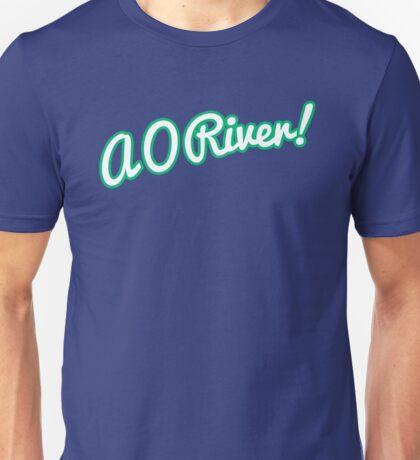 A O River! Unisex T-Shirt