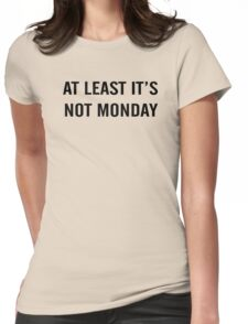 Monday 2 Womens Fitted T-Shirt