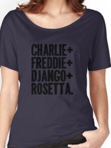 Charlie&Freddie&Django&Rosetta Women's Relaxed Fit T-Shirt