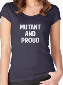 Mutant and Proud Women's Fitted Scoop T-Shirt