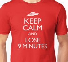 Keep Calm and Lose 9 Minutes Unisex T-Shirt