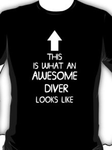 AWESOME DIVER T-Shirt