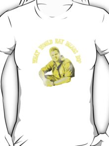 What would Ray Mears Do? T-Shirt