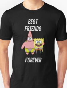 Patrick & Spongebob best friends forever [white text] T-Shirt