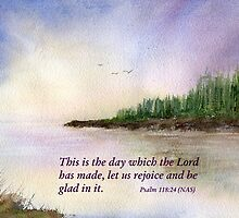 A New Day - Psalm 118:24 by Diane Hall