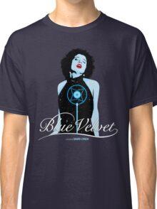 Blue Velvet - Dorothy Vallens Classic T-Shirt