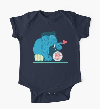 Not a natural born performer One Piece - Short Sleeve