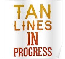Tan Lines Poster