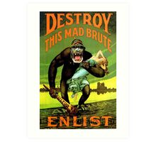 WW1 propaganda print - great reproduction propaganda poster -  Art Print