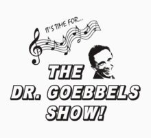 The Dr. Goebbels Show! by Andrew Alcock