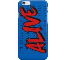 I'm Still Alive Seattle Grunge Music Anthem iPhone Case/Skin