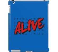I'm Still Alive Seattle Grunge Music Anthem iPad Case/Skin