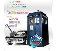 I am a Nerd and I Love Being Me!! Poster